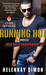 Running Hot (Bad Boys Undercover, #0.5)