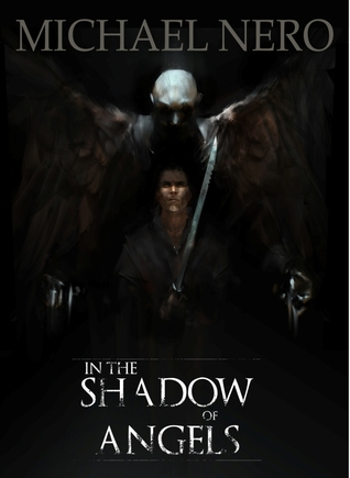 In the Shadow of Angels (Throne of God, Book 1)