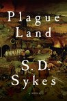 Plague Land: A Novel (Somershill Manor Mystery, #1)