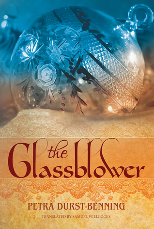 The Glassblower by Petra Durst-Benning