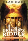 The Griffin's Riddle (The Imaginary Veterinary, #5)