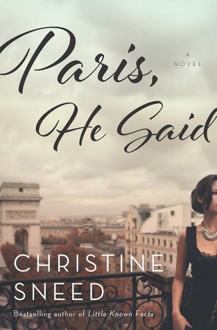 Paris, He Said by Christine Sneed