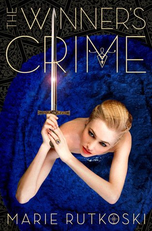The Winner's Crime by Marie Rutkoski | Book Review