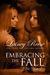 Embracing The Fall by Lainey Reese