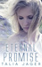 Eternal Promise (A Between Worlds Novel: Book Three)