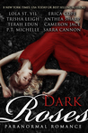 Dark Roses: Eight Best-Selling Authors of Paranormal Romance