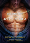 Holding Out for a Superhero, A Multi-Author Box Set by Nana Malone