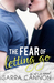 The Fear of Letting Go (Fairhope, #4)