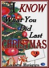 I Know What You Did Last Christmas