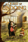 A Quest of Undoing: A Tale from the Land of Ononokin
