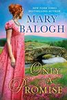 Only a Promise (The Survivors' Club #5)