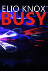 Busy by Elio Knox