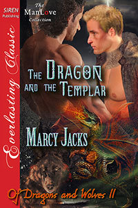 The Dragon and the Templar (Of Dragons and Wolves, #11)