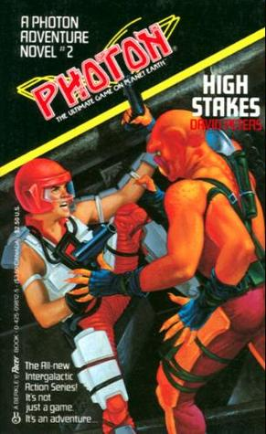 Download online High Stakes (Photon #2) by Peter David, David Peters PDF