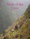 Mark of the Crow by Andrew James Pritchard