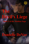 The Devil's Liege by Danielle DeVor