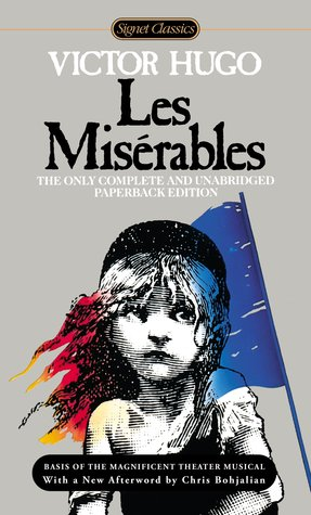 Les mis rables by victor hugo reviews discussion for Lit miserable