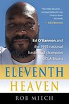 ELEVENTH HEAVEN: Ed O'Bannon and the 1995 National Basketball Champion UCLA Bruins