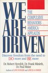 We Are Driven: The Compulsive Behaviors America Applauds