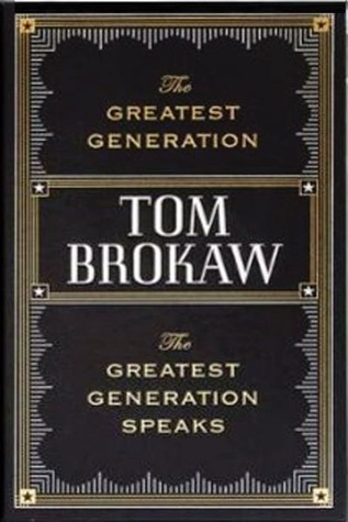 greatest generations tom brokaw Tom brokaw action clip new york times bestselling author of the  greatest generation buy the book click here to send to a friend.