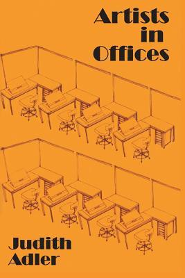 Free download Artists in Offices by Judith E. Adler PDF