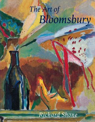 The Art of Bloomsbury: Roger Fry, Vanessa Bell and Duncan Grant
