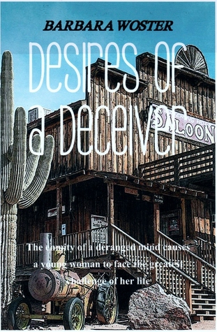 Desires of a Deceiver by Barbara Woster