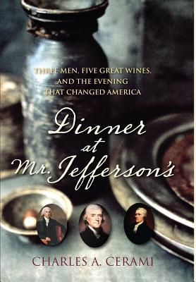 Dinner at Mr. Jefferson's by Charles A. Cerami