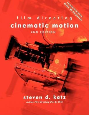 Film Directing: Cinematic Motion