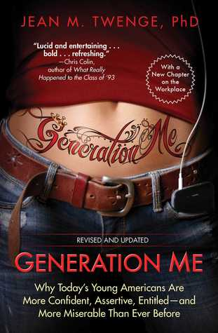 Generation Me - Revised and Updated by Jean M. Twenge