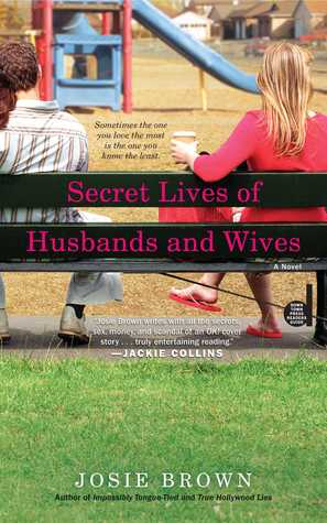 Secret Lives of Husbands and Wives by Josie Brown