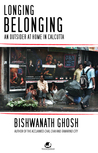 Longing, Belonging: An Outsider at Home in Calcutta