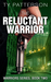 The Reluctant Warrior (Warrior series, #2)