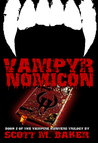Vampyrnomicon (Vampire Hunters Trilogy, #2)