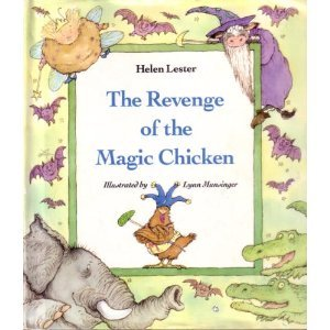 The Revenge Of The Magic Chicken