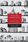 Called Together: A Guide to Forming Missional Communities