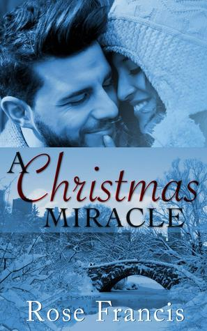 A Christmas Miracle by Rose Francis