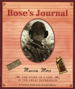 Roses Journal: The Story of a Girl in the Great Depression Young American Voices 4