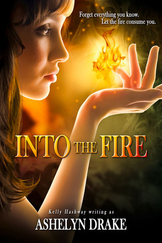 Download Into The Fire (Birth of the Phoenix #1) CHM