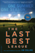 The Last Best League: One Summer, One Season, One Dream, tenth anniversary edition