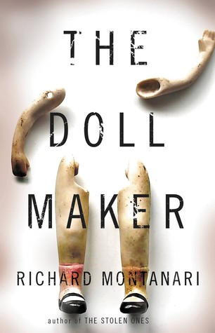 The Doll Maker (Jessica Balzano & Kevin Byrne #8) - Richard Montanari