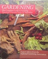 Gardening: The Complete Guide to Growing America's Favorite Fruits and Vegetables