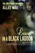 Love in a Black Lagoon by Allee Mae