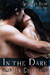 In the Dark by Jen Colly