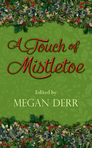 Download A Touch of Mistletoe PDF