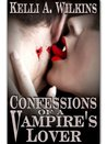 Confessions of a Vampire Lover