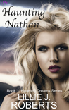 Haunting Nathan, Book 1, Haunted Dreams Series