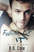 Falling for It by R.D. Cole