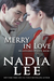 Merry in Love (Billionaires in Love, #5)