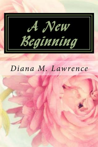 A New Beginning by Diana Lawrence